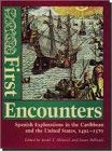 Image for First Encounters: Spanish Explorations in the Caribbean and the United States, 1492-1570 (Columbia Quincentenary Series, 500)