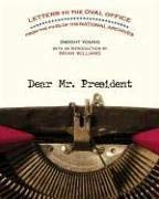Image for Dear Mr. President: Letters to the Oval Office from the Files of the National Archives