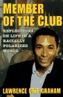 Image for Member of the Club: Reflections on Life in a Racially Polarized World