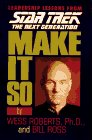 Image for Make It So: Leadership Lessons from Star Trek the Next Generation (Star Trek: The Next Generation)