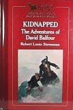 Image for Kidnapped: The Adventures of David Balfour (The World's Best Reading)