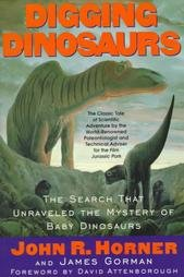Image for Digging Dinosaurs: The Search that Unraveled the Mystery of Baby Dinosaurs