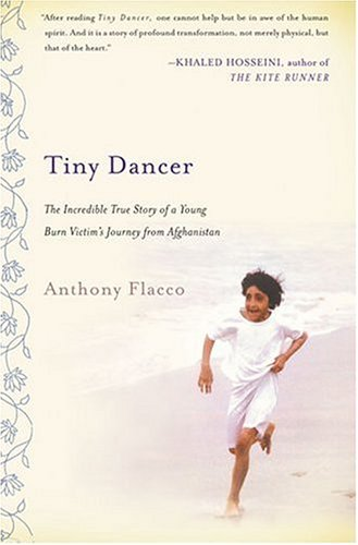 Image for Tiny Dancer: The Incredible True Story of a Young Burn Victim's Journey from Afghanistan
