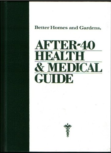 Image for Better Homes and Gardens After 40 Health and Medical Guide (Better Homes and Gardens books)