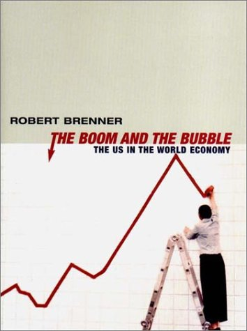 Image for The Boom and the Bubble: The US in the World Economy