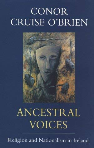 Image for Ancestral Voices: Religion and Nationalism in Ireland