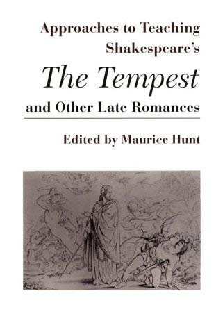 Image for Approaches to Teaching Shakespeare's Tempest and Other Late Romances (Approaches to Teaching World Literature)