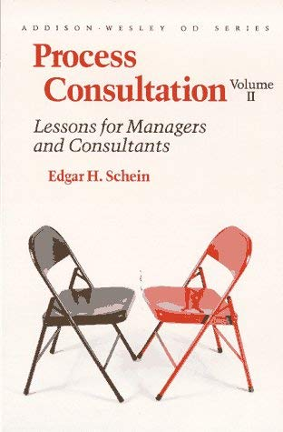 Image for Process Consultation, Vol. 2: Lessons for Managers and Consultants (Addison-Wesley on Organizational Development Series)