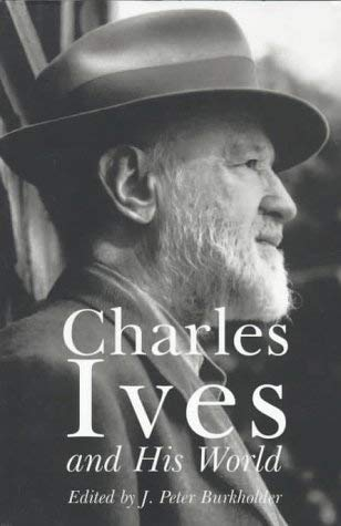 Image for Charles Ives and His World