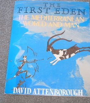 Image for The First Eden: The Mediterranean World and Man