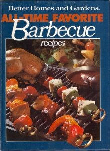 Image for Better Homes and Gardens All-Time Favorite Barbecue Recipes
