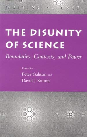 Image for The Disunity of Science: Boundaries, Contexts, and Power (Writing Science)