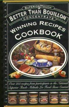 Image for Better Than Bouillon (Winning Recipes Cookbook)
