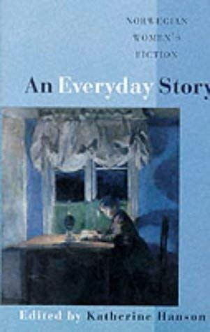 Image for An Everyday Story: Norwegian Women's Fiction