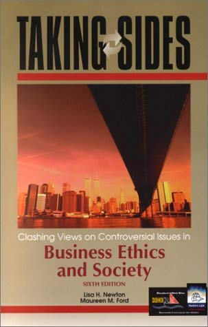 Image for Taking Sides: Clashing Views on Controversial Issues in Business Ethics and Society ( Sixth Edition)