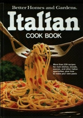 Image for Better Homes and Gardens Italian Cook Book