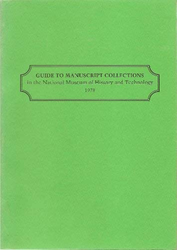 Image for Guide to Manuscript Collections in the National Museum of History and Technology