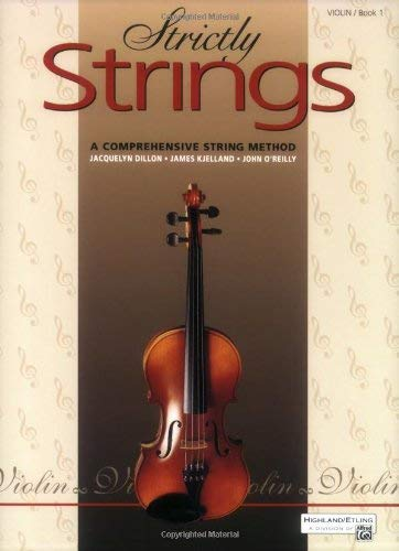 Image for Strictly Strings: A Comprehensive String Method Book 1 : Violin