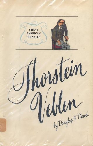 Image for Thorstein Veblen : Great American Thinkers