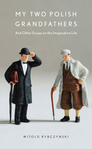 Image for My Two Polish Grandfathers: And Other Essays on the Imaginative Life