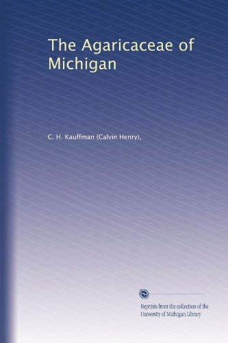 Image for The Agaricaceae of Michigan (Volume 2)