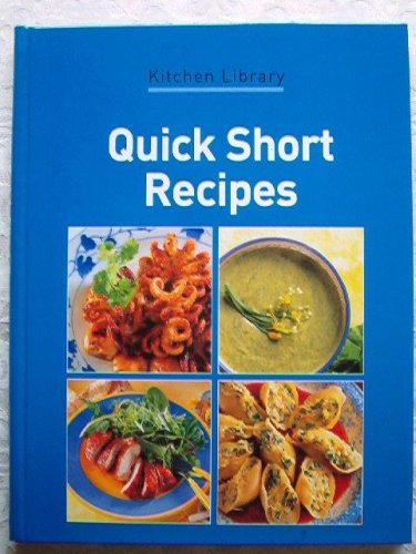 Image for Quick Short Recipes (Kitchen Library)