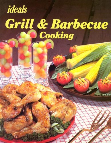 Image for Grill and Barbecue Cooking (Ideals Cook Books)
