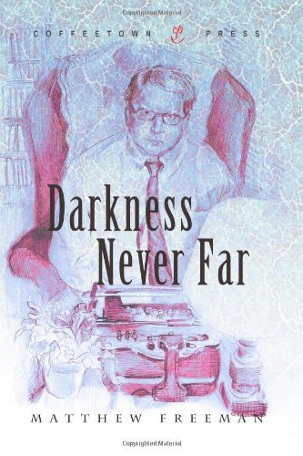 Image for Darkness Never Far