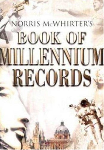 Image for Norris McWhirters Book of Millennium Records : The Story of Human Achievement in the Last 2,000 Years