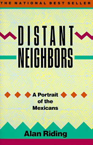 Image for Distant Neighbors: A Portrait of the Mexicans