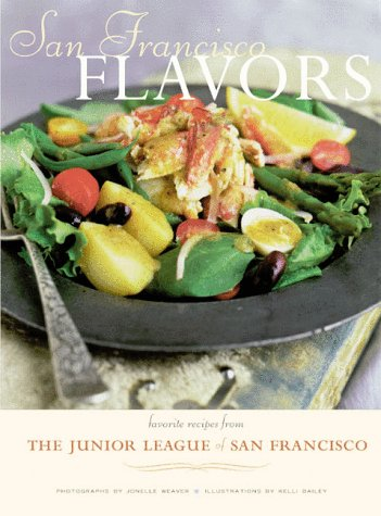 Image for San Francisco Flavors: Favorite Recipes from the Junior League of San Francisco