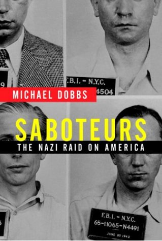 Image for Saboteurs : The Nazi Raid on America