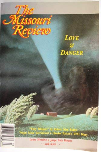 Image for Missouri Review: Love and danger (Volume XVI number 3)