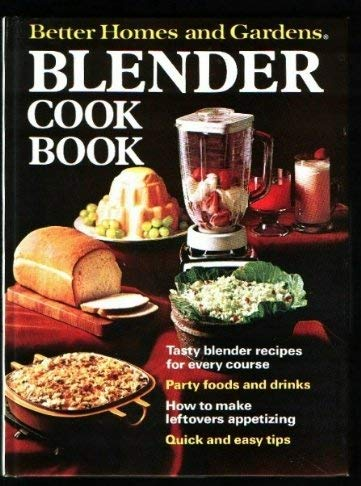Image for Better Homes and Gardens Blender Cook Book (Better homes and gardens books)