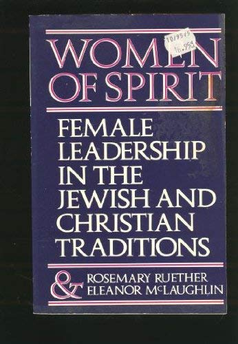 Image for Women of Spirit: Female Leadership in the Jewish and Christian Traditions