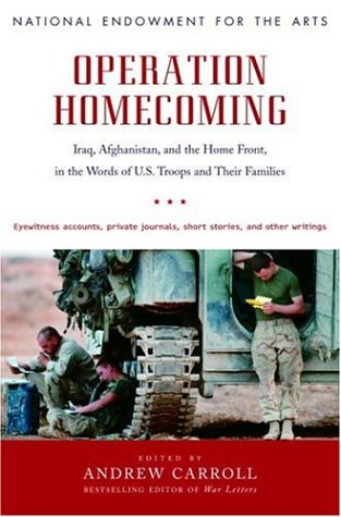 Image for Operation Homecoming: Iraq, Afghanistan, and the Home Front, in the Words of U.S. Troops and Their Families