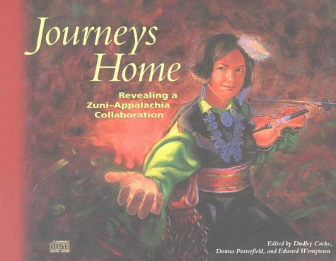 Image for Journeys Home: Revealing a Zuni-Appalachia Collaboration