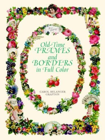 Image for Old-Time Frames and Borders in Full Color (Dover Pictorial Archive)