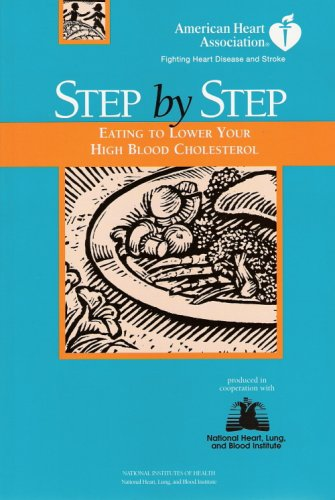 Image for Step by Step: Eating to Lower Your High Blood Cholesterol