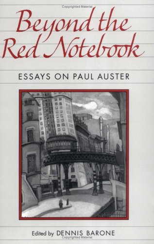 Image for Beyond the Red Notebook: Essays on Paul Auster (Penn Studies in Contemporary American Fiction)