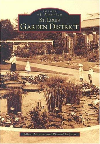 Image for St. Louis Garden District  (MO)  (Images of America)