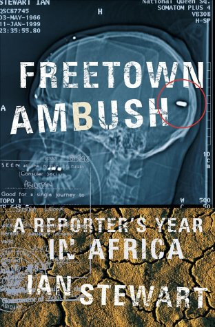 Image for Freetown Ambush: A Reporter's Year in Africa
