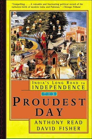 Image for The Proudest Day: India's Long Road to Independence