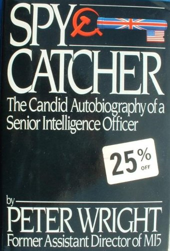 Image for Spy Catcher: The Candid Autobiography of a Senior Intelligence Officer