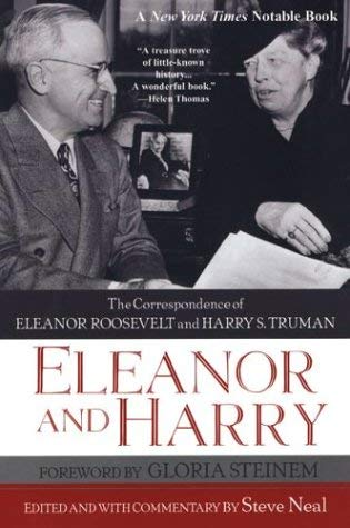 Image for Eleanor And Harry: The Correspondence of Eleanor Roosevelt and Harry S.: The Correspondence of Eleanor Roosevelt and Harry S. Truman