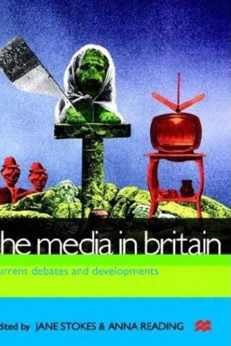 Image for The Media in Britain: Current Debates and Developments