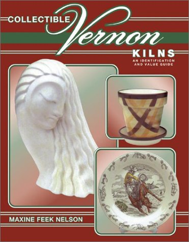 Image for Collectible Vernon Kilns: An Identification and Value Guide