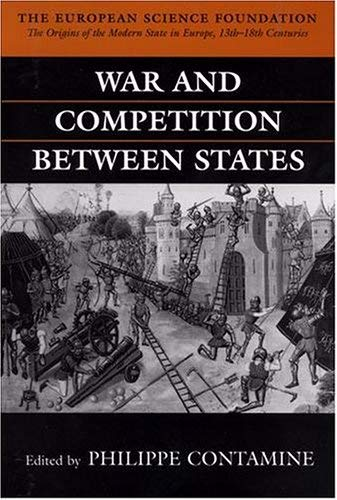 Image for War and Competition Between States (The Origins of the Modern State in Europe, Theme A)