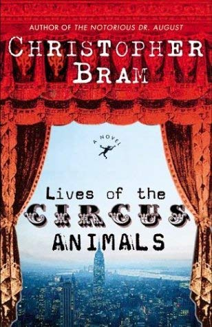 Image for Lives of the Circus Animals : A Novel