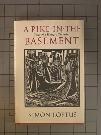 Image for A Pike in the Basement: Tales of a Hungry Traveller